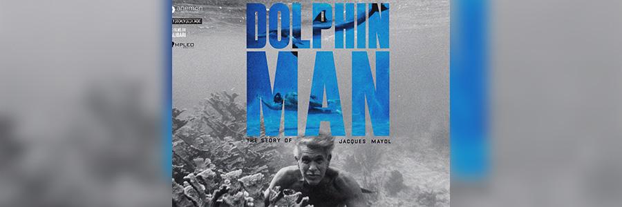 Dolphin man. La vita e l'eredità di Jacques Mayol